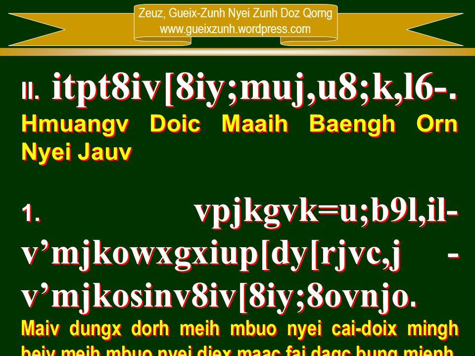 II. itpt8iv[8iy;muj,u8;k,l6-. Hmuangv Doic Maaih Baengh Orn Nyei Jauv